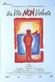 Una vita non violenta Poster