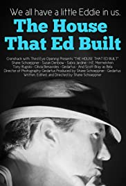 The House That Ed Built Poster
