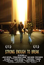 Strong Enough to Break (2006) Poster - Movie Forum, Cast, Reviews