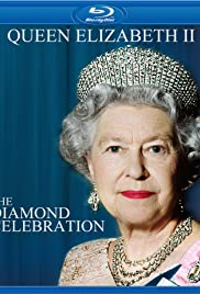 Queen Elizabeth II: The Diamond Celebration (2012) - Biography.