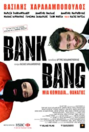 Bank Bang (2008) Poster - Movie Forum, Cast, Reviews