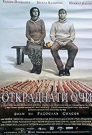 Otkradnati ochi(2005) Poster - Movie Forum, Cast, Reviews
