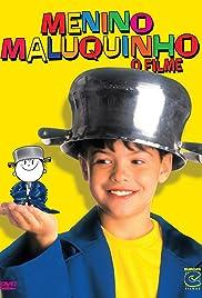 Menino Maluquinho: O Filme Poster