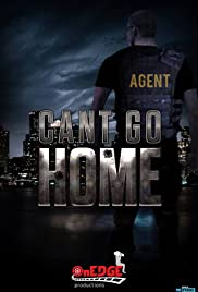Can't Go Home Poster