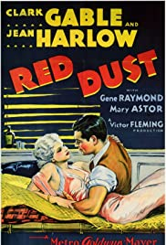 Red Dust (1932) Poster - Movie Forum, Cast, Reviews