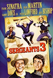 Sergeants 3 (1962) Poster - Movie Forum, Cast, Reviews