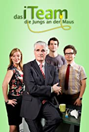 Das iTeam - Die Jungs an der Maus Poster - TV Show Forum, Cast, Reviews
