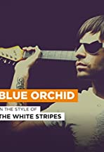 The White Stripes: Blue Orchid