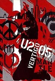 Vertigo 2005: U2 Live from Chicago(2005) Poster - Movie Forum, Cast, Reviews