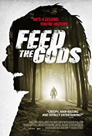 Feed the Gods(2014) Poster - Movie Forum, Cast, Reviews
