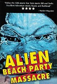 Alien Beach Party Massacre Poster
