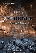 Evidence: Ground Zero