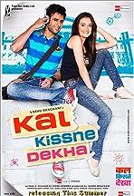 Kal Kissne Dekha