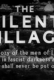 The Silent Village (1943) Poster - Movie Forum, Cast, Reviews