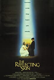 The Reflecting Skin (1990) Poster - Movie Forum, Cast, Reviews