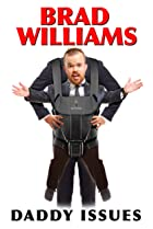Image of Brad Williams: Daddy Issues