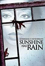 Sunshine Has Rain