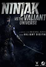 Ninjak vs the Valiant Universe