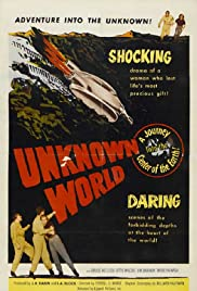 Unknown World(1951) Poster - Movie Forum, Cast, Reviews
