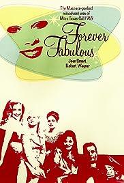 Forever Fabulous Poster