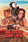 Blood Drive: How Syfy's Grindhouse Road Race Navigated Nip Slips and Roared Off the Starting Line
