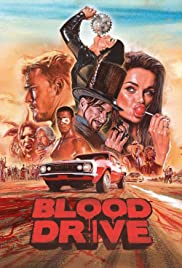 Blood Drive Poster - TV Show Forum, Cast, Reviews