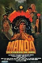 Manoa, la ciudad de oro (1999) Poster