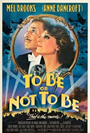 To Be or Not to Be(1983) Poster - Movie Forum, Cast, Reviews