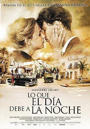 Lo que el día debe a la noche (2012)