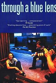 Through a Blue Lens(2003) Poster - Movie Forum, Cast, Reviews