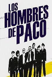 Los hombres de Paco Poster - TV Show Forum, Cast, Reviews