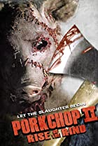Image of Porkchop II: Rise of the Rind
