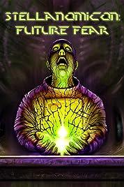 Stellanomicon: Future Fear (2021) poster