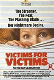 Victims for Victims: The Theresa Saldana Story Poster