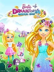 Barbie Dreamtopia poster