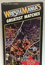 WWF: Wrestlemania's Greatest Matches