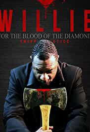 Willie for the Blood of the Diamond