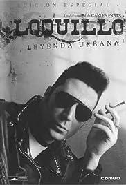 Loquillo leyenda urbana Poster