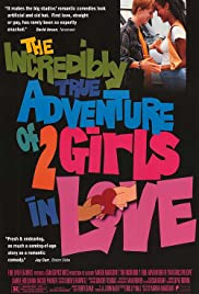 The Incredibly True Adventure of Two Girls in Love (1995) Poster - Movie Forum, Cast, Reviews