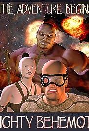 Mighty Behemoth: The Adventure Begins Poster