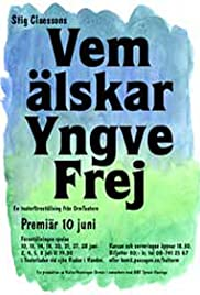 Vem älskar Yngve Frej (1973) Poster - Movie Forum, Cast, Reviews
