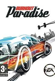 Burnout Paradise(2008) Poster - Movie Forum, Cast, Reviews