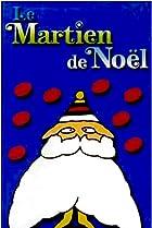 Image of Le martien de Noël