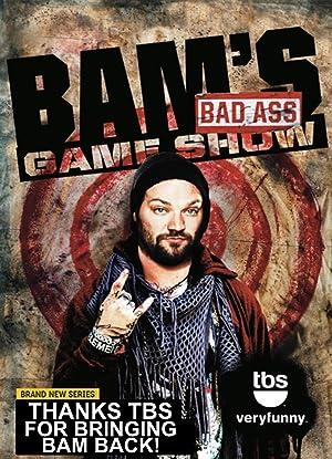 Bam's Bad Ass Game Show