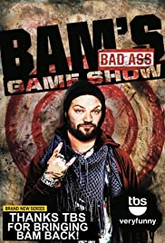 bam s bad ass game show tv series imdb bam s bad ass game show poster