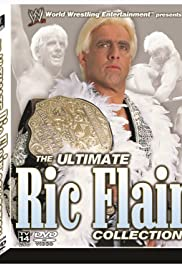 The Ultimate Ric Flair Collection (2003) Poster - Movie Forum, Cast, Reviews