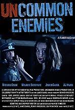 Uncommon Enemies