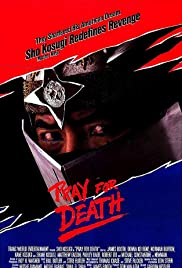Pray for Death (1985) Poster - Movie Forum, Cast, Reviews