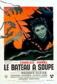 Le bateau à soupe Poster