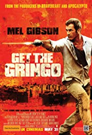 Get the Gringo (2012) Poster - Movie Forum, Cast, Reviews